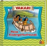 Yakari. Meine Kindergartenfreunde