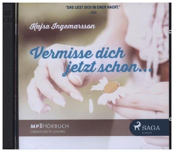Vermisse dich jetzt schon, MP3-CD von Kajsa Ingemarsson