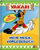 Yakari. Mein Mega-Vorlesebuch