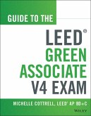 Guide to the LEED Green Associate V4 Exam (eBook, ePUB)