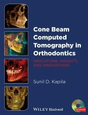 Cone Beam Computed Tomography in Orthodontics (eBook, PDF)