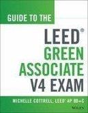 Guide to the LEED Green Associate V4 Exam (eBook, PDF)
