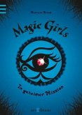In geheimer Mission / Magic Girls Bd.7 (Mängelexemplar)