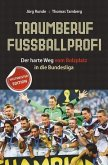 Traumberuf Fußballprofi (eBook, ePUB)