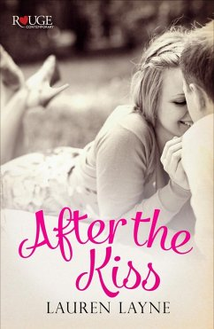After the Kiss: A Rouge Contemporary Romance (e...