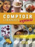 Comptoir Libanais Express (eBook, ePUB)