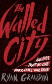 The Walled City (eBook, ePUB)