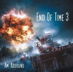 End of Time - Am Abgrund, 2 Audio-CDs