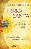 Tierra Santa - Der schamanische Weg (eBook, ePUB)