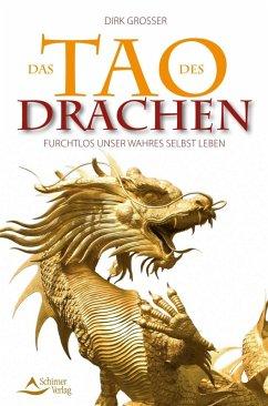 Das Tao des Drachen (eBook, ePUB) - Grosser, Dirk