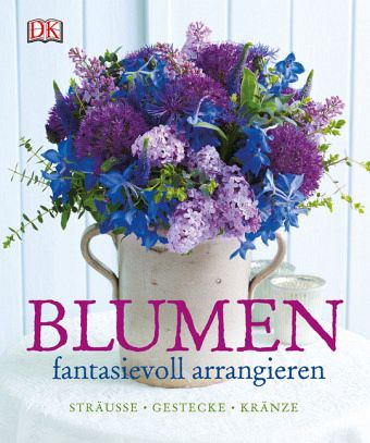 blumen fantasievoll arrangieren von mark welford stephen wicks buch. Black Bedroom Furniture Sets. Home Design Ideas