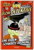 Eine rabenschwarze Drohung / Olchi-Detektive Bd.18
