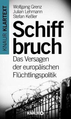Schiffbruch - Grenz, Wolfgang; Lehmann, Julian; Keßler, Stefan