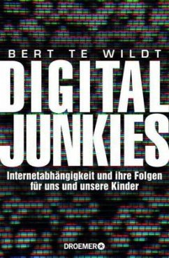 Digital Junkies - Wildt, Bert te