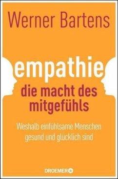 Empathie: Die Macht des Mitgefühls