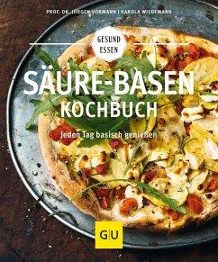 Säure-Basen-Kochbuch - Vormann, Jürgen;Wiedemann, Karola