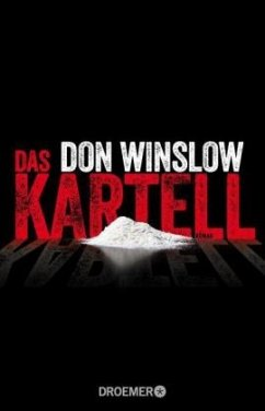 Das Kartell / Art Keller Bd.2 - Winslow, Don