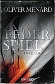 Federspiel / Christine Lenève Bd.1