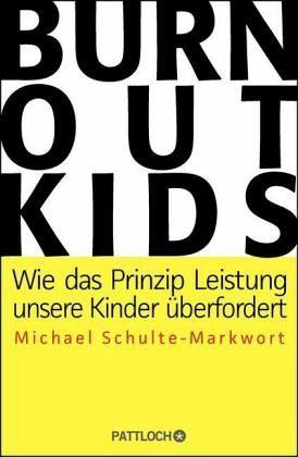 Burnout-Kids - Schulte-Markwort, Michael