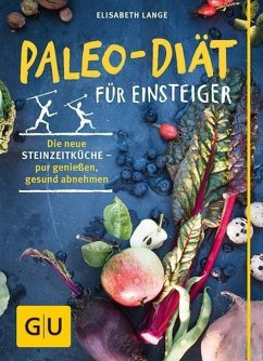 Paleo-Diät für Einsteiger - Lange, Elisabeth