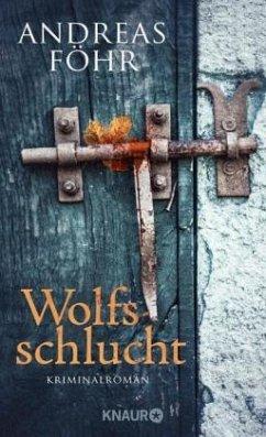 Wolfsschlucht / Kreuthner und Wallner Bd.6 - Föhr, Andreas