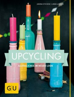 Upcycling - Sticken, Janina; Langer, Linda
