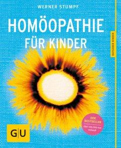 Homöopathie für Kinder - Stumpf, Werner