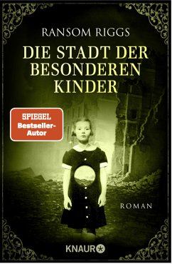 Die Stadt der besonderen Kinder / Die besonderen Kinder Bd.2 - Riggs, Ransom