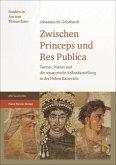 Zwischen Princeps und Res Publica