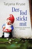 Der Tod stickt mit / Kommissar Siegfried Seifferheld Bd.6