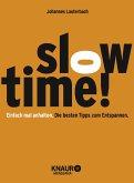 Slowtime!