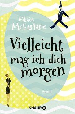 Vielleicht mag ich dich morgen - McFarlane, Mhairi