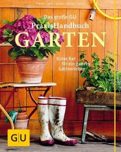 Das große GU Praxishandbuch Garten - Mayer, Joachim; Hensel, Wolfgang; Jany, Christof
