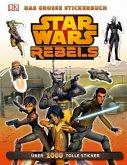 Star Wars Rebels (TM) Das große Stickerbuch