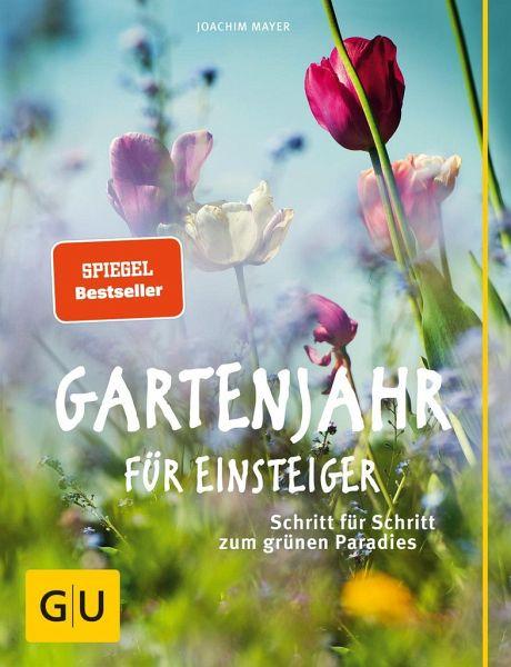 Gartenjahr für Einsteiger - Mayer, Joachim