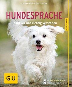 Hundesprache - Schlegl-Kofler, Katharina