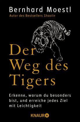 Der Weg des Tigers - Moestl, Bernhard