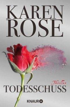 Todesschuss / Baltimore Bd.4 - Rose, Karen