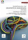Methodik / Didaktik: Enseñanza de gramática avanzada de ELE