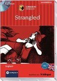 Strangled, Audio-CD + Begleitbuch