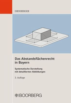 das abstandsfl chenrecht in bayern von franz dirnberger fachbuch. Black Bedroom Furniture Sets. Home Design Ideas
