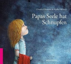 Papas Seele hat Schnupfen - Gliemann, Claudia