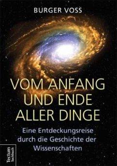 Vom Anfang und Ende aller Dinge - Voss, Burger