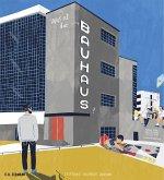 Was ist das Bauhaus?
