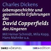 Lebensgeschichte und gesammelte Erfahrungen des David Copperfields des Jüngeren (MP3-Download)