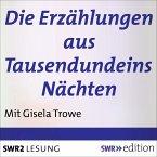 Die Erzählungen aus Tausendundeins Nächten (MP3-Download)