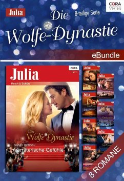 Die Wolfe-Dynastie (8-teilige Serie) (eBook, ePUB) - Hewitt, Kate; Grady, Robyn; Lucas, Jennie; Green, Abby; Kenny, Janette; Raye Harris, Lynn; Crews, Caitlin; Morgan, Sarah