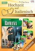 Hochzeit auf Italienisch (8-teilige Serie) (eBook, ePUB)