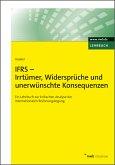 IFRS - Irrtümer, Widersprüche und unerwünschte Konsequenzen (eBook, ePUB)