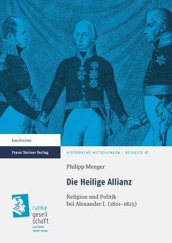 Die Heilige Allianz (eBook, PDF) - Menger, Philipp